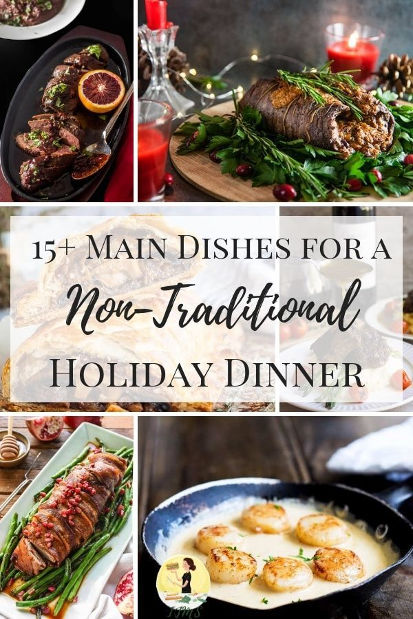 Non Tradional Foods To Cook For Christmas : tradional, foods, christmas, Dishes, Non-Traditional, Holiday, Dinner, Traditional, Dinner,, Christmas, Course