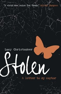 Fiction for year 7-9: Stolen, A Letter to my Captor by Lucy Christopher
