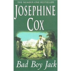 Bad Boy Jack by Josephine Cox