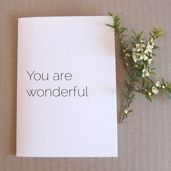You are wonderful  Note card  High quality by LittleWhiteMouse.etsy.com #wonderful #card #gift #thankyou #friend