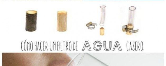 Cómo hacer un filtro sencillo de agua casero | La Bioguía