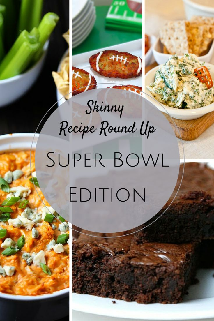 Healthy Recipe Round Up: #SuperBowl Edition
