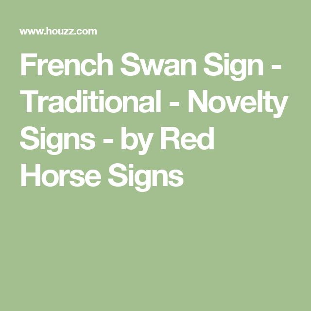 French Swan Sign - Traditional - Novelty Signs - by Red Horse Signs