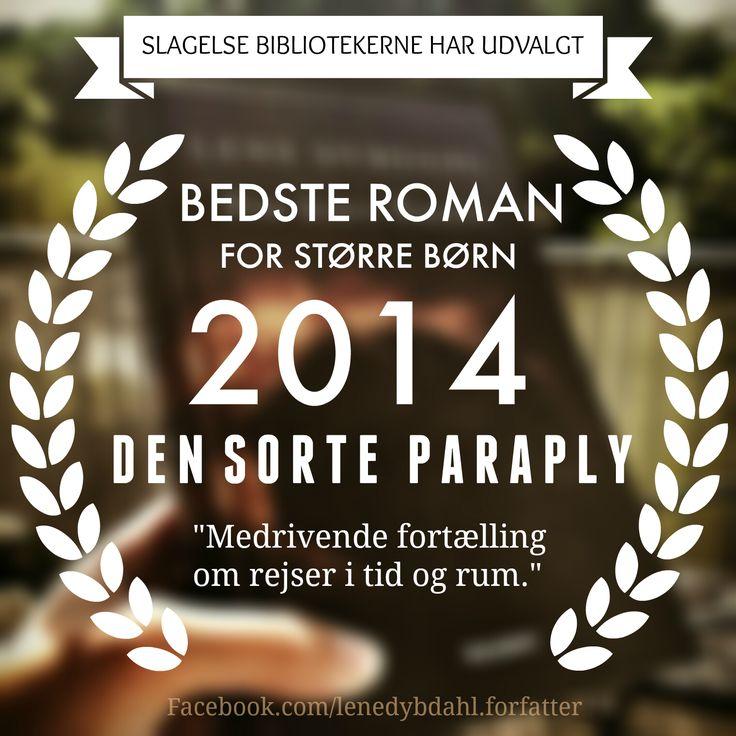 Bedste roman for større børn 2014: Den Sorte Paraply ~ Lene Dybdahl