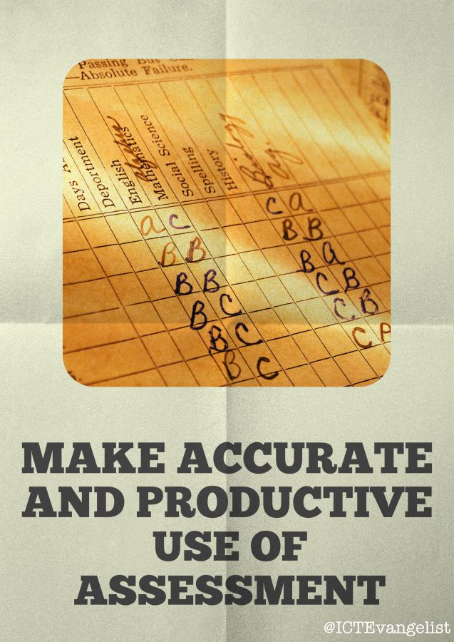 Make accurate and productive use of assessment