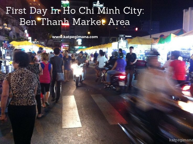 A quick guide on what to do and see in Ben Thanh Market area in Ho Chi Minh City.