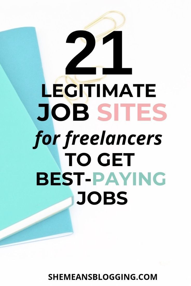 Are You Looking For Legitimate Freelance Jobs Check Out 21 Best Sites To Find Freelance Jobs To Get Paid Freelancing Jobs Good Paying Jobs Make Money Writing