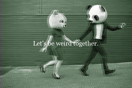 lets be weird life quotes funny animations quotes quote cool life animated weird