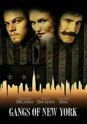 """Gangs of New York (2002) Amid the savage Irish and Italian rivalry that dominated New York City in the mid-1800s, young Amsterdam Vallon hunts down his father's hateful murderer, Bill """"the Butcher"""" Cutting. Along the way, Vallon falls for a streetwise pickpocket."""