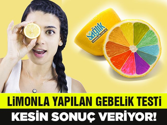 Limonla Yapılan ve Kesin Sonuç Veren Hamilelik Testi!