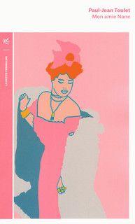 Mon amie Nane - La petite vermillon - Table Ronde - Site Gallimard, 1905
