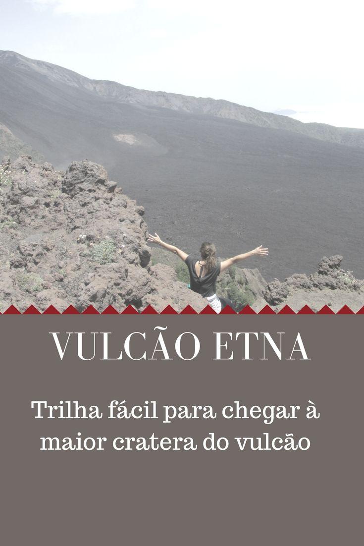 Trilha fácil para chegar à maior cratera do vucão Etna, na Sicilia!