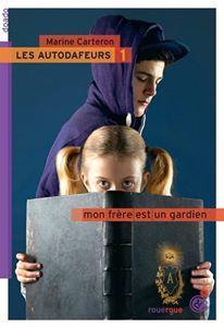 Les autodafeurs / Martine Carteron. - Rouergue (doado), 2014