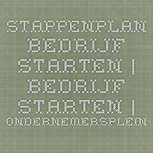 Stappenplan bedrijf starten | Bedrijf starten | Ondernemersplein