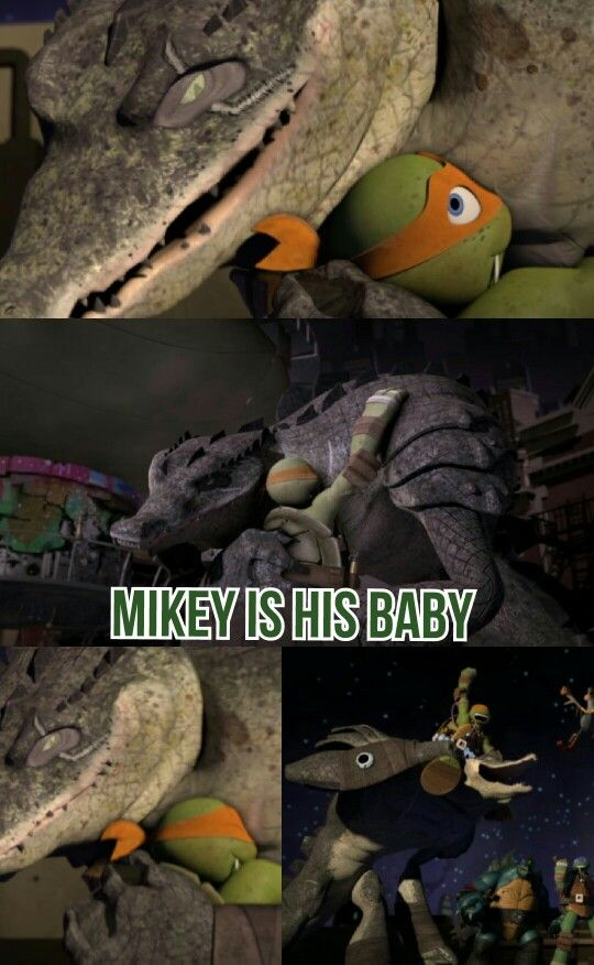 Leatherhead is like a second father to Mikey. OMG ADORABLE!!!