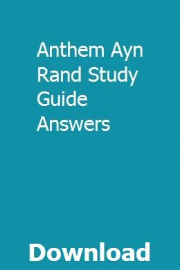 Anthem Ayn Rand Study Guide Answers pdf download