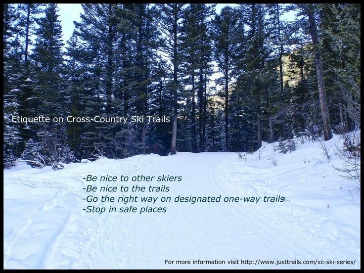 Etiquette on the #XC #ski #trails. For more information visit http://www.justtrails.com/xc-ski-series/