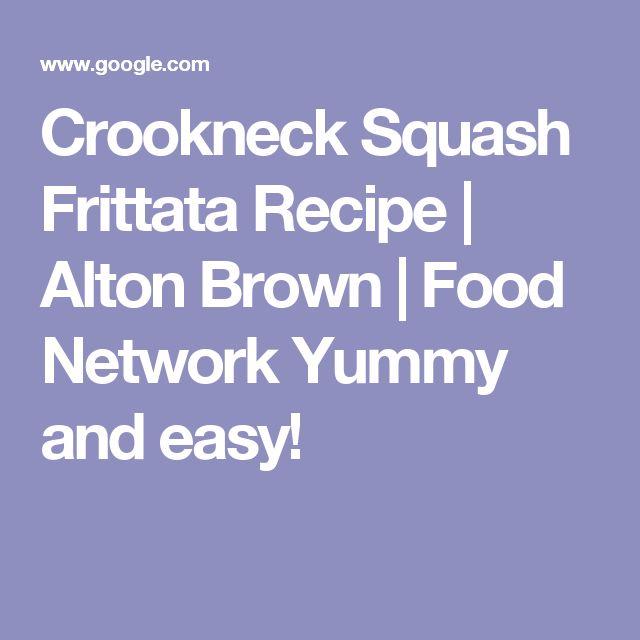 Crookneck Squash Frittata Recipe   Alton Brown   Food Network Yummy and easy!