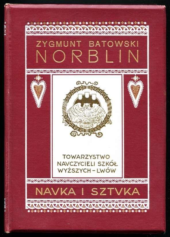 Batowski Zygmunt, Norblin, Wyd. Tow. Nauczycieli Szkół Wyższych 1911