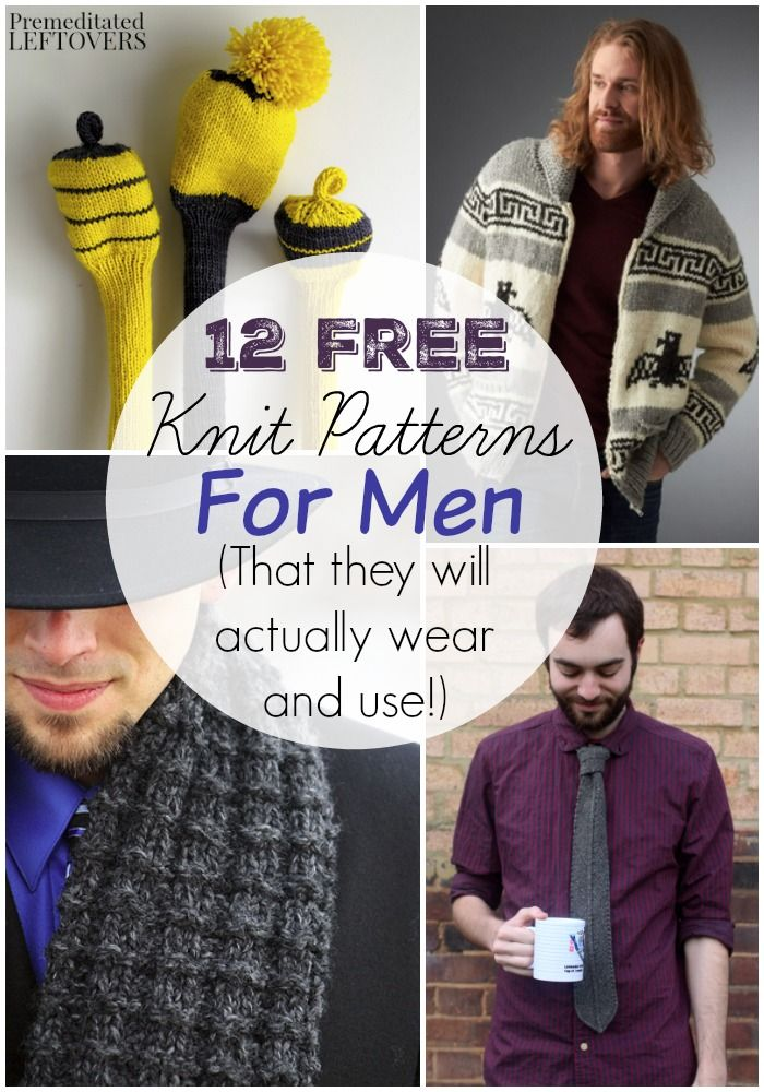 12 Free Knitting Patterns for Men- Check out this collection of free knit patterns for men including ties, sweaters, cup cozies, scarves, and more!