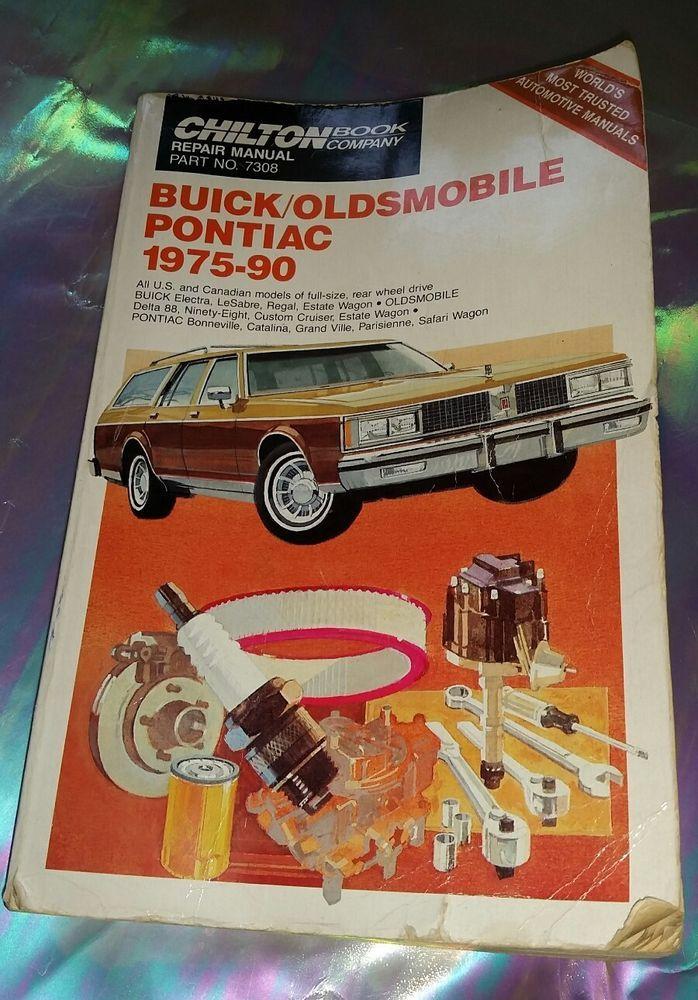 CHILTON BOOK COMPANY REPAIR MANUAL NO. 7308 BUICK OLDSMOBILE PONTIAC 1975-90