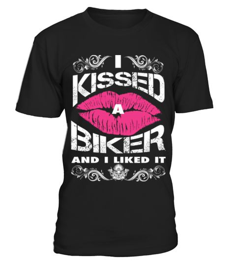 # I Kissed A Biker And I Liked It T Shirt .  Tags:  Bicycle, Bike, Biker, Biker, Tattoos, Chopper, Funny, Motocross, Motocycle, Motorcycle, Motorcycles, biker, babe, biker, baby, biker, cartoons, biker, dude, biker, evolution, biker, grammy, biker, granny, biker, scene, biker, wedding, boston, biker, funny, love, natural, born, biker How to place an order 1. Choose the model from the drop-down menu 2. Click on >> Buy it now << 3. Choose the size and the quantity 4. Add your delivery address…