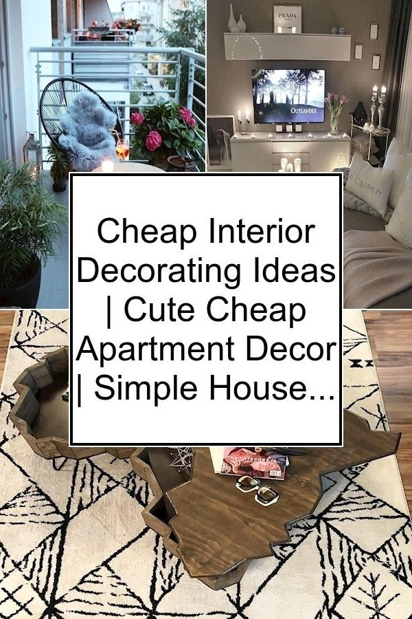 Cheap Interior Decorating Ideas Cute Cheap Apartment Decor Simple House Decoration In 2020 Affordable Home Decor Decor Home Decor