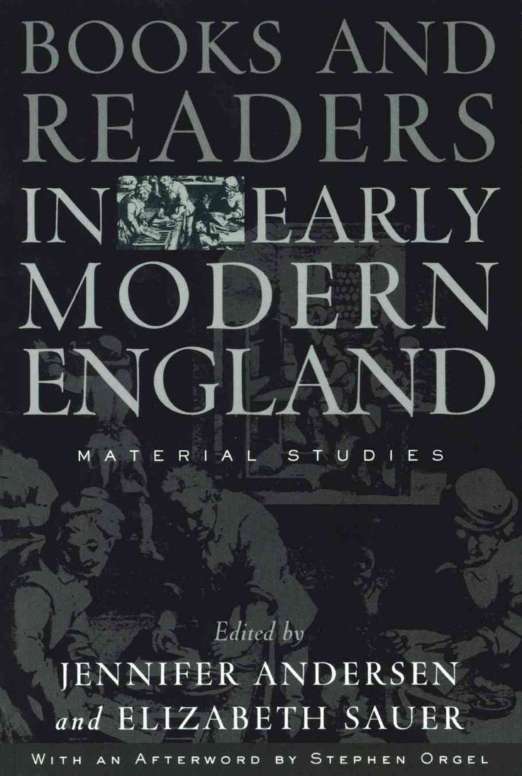 Books And Readers In Early Modern England Examines Readers, Reading, And  Publication Practices From