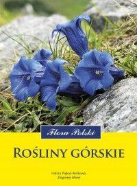Rośliny górskie. Flora Polski