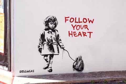 Follow Your Heart | AjoUnik.com: Seni Jalanan di Dunia