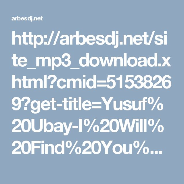 http://arbesdj.net/site_mp3_download.xhtml?cmid=51538269?get-title=Yusuf%20Ubay-I%20Will%20Find%20You%20(OST.%20The%20Professional)