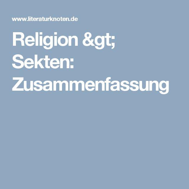 Religion > Sekten: Zusammenfassung
