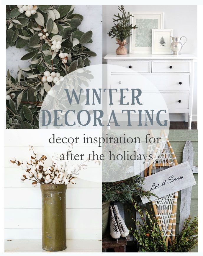 A collection of winter decorating ideas to inspire you to fill the decor void after the Christmas decorations come down.