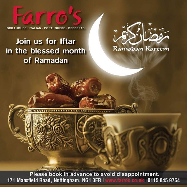 Ramadan Kareem to all our customers. We would love for you to join us for Iftar this Ramadan. Now taking bookings... #farros #steakhouse #grillhouse #nottingham #restaurant #periperi #italian #desserts #mocktails #food #steak #chicken #burgers #salads #healthy #fitness #seafood #salmon #kingprawns #pizza #sirloin #ribeye #fillet #tbone #rump