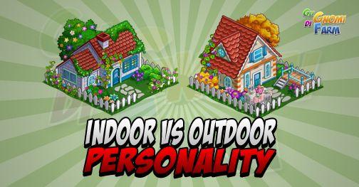 Indoor Vs Outdoor Personality