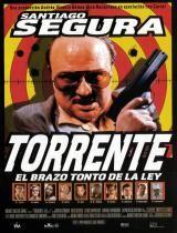 Torrente, el brazo tonto de la ley, de Santiago Segura