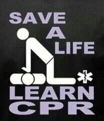 Learn CPR  It's important to have a basic lifesaving skills.