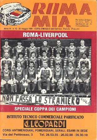 My two favorite clubs, AS Roma and Liverpool, faced off in '83-'84 European Cup Final. The Italian match program.