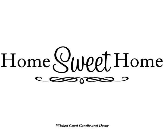 Vinyl Wall Decal 24x12 Home sweet home by WickedGoodDecor on Etsy, $14.95