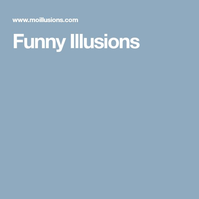 Funny Illusions