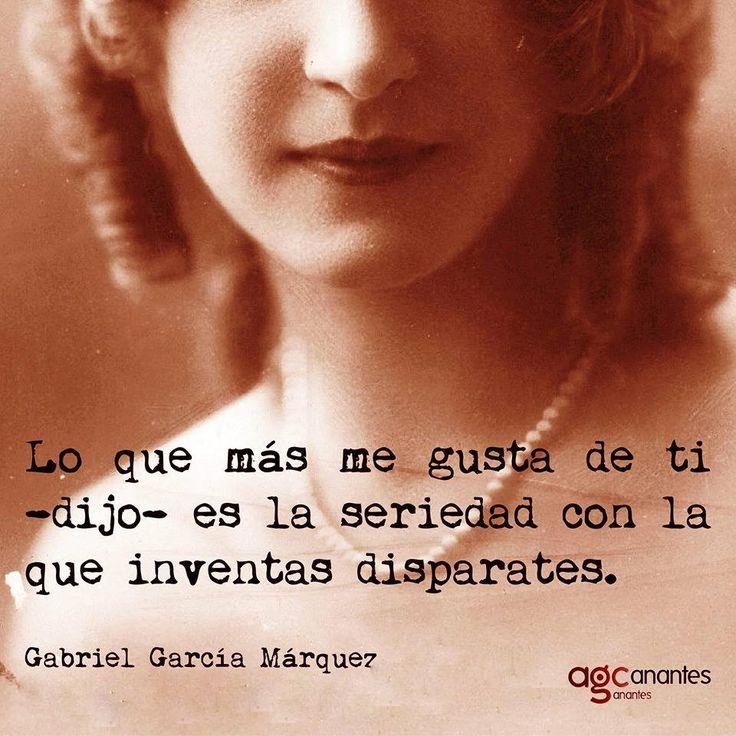 #GABRIELGARCÍAMARQUEZ LO QUE MÁS ME GUSTA DE TI..... #NOTAS #FRASES #PALABRAS