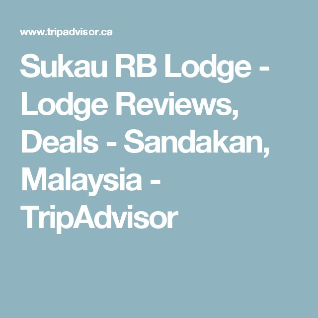 Sukau RB Lodge - Lodge Reviews, Deals - Sandakan, Malaysia - TripAdvisor