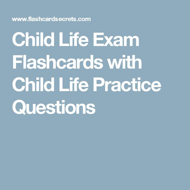 Child Life Exam Flashcards with Child Life Practice Questions
