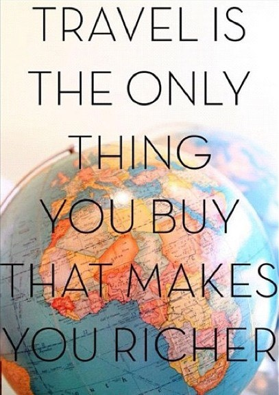"""""""Travel is the only thing you buy that makes you richer."""" Kiehl's fans, what do you think?"""