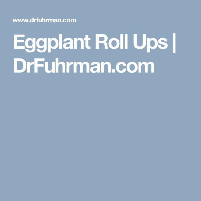 Eggplant Roll Ups | DrFuhrman.com