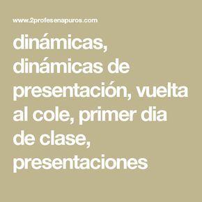 dinámicas, dinámicas de presentación, vuelta al cole, primer dia de clase, presentaciones
