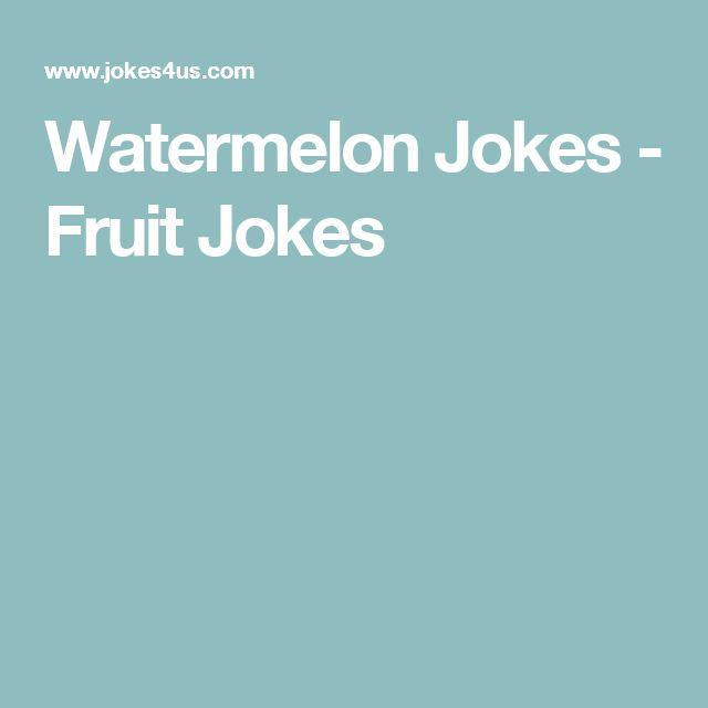 Watermelon Jokes - Fruit Jokes