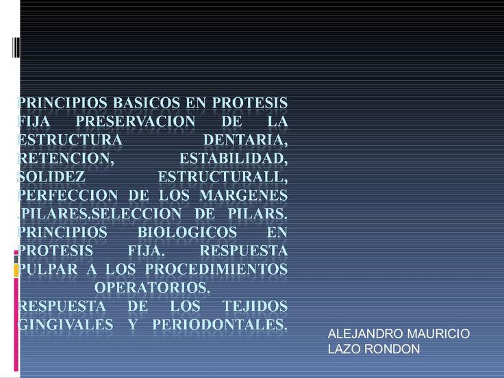 Principios basicos en protesis fija by mauaqplaz via slideshare