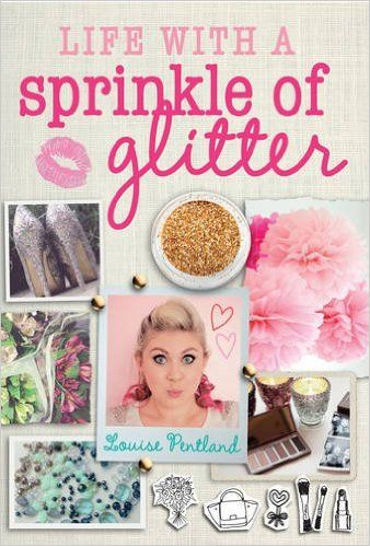 Tz's Blogs: Life with a Sprinkle of Glitter by Louise Pentland...