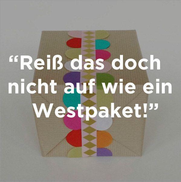 Ich wette mit Dir, dass sie an Weihnachten mal sowas hier zu Dir gesagt hat: | 47 Bilder, die Du nur als Ostdeutscher raffen kannst